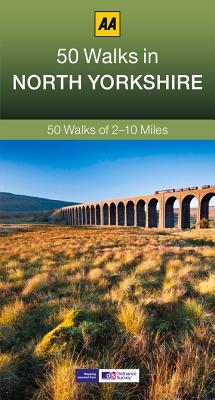 50 Walks in North Yorkshire By Automobile Association (Great Britain)