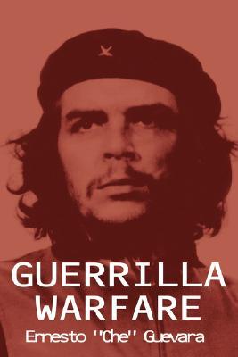 Guerrilla Warfare By Guevara, Ernesto